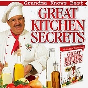 ChefTony1 Great Kitchen Secrets – Grandma Knows Best!